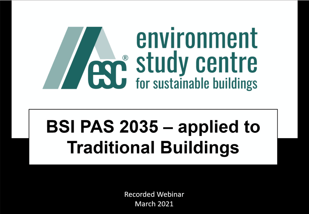 BSI PAS 2035 – Applied to Traditional Buildings Webinar